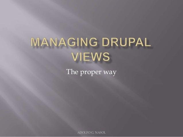 Managing drupal views in code