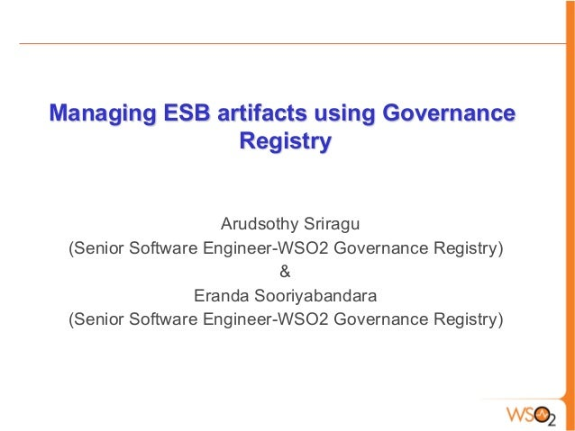 Managing ESB artifacts with the WSO2 Governance Registry