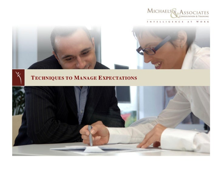 Techniques to Manage Expectations