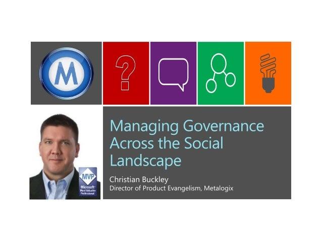 Managing Governance Across the Social Landscape