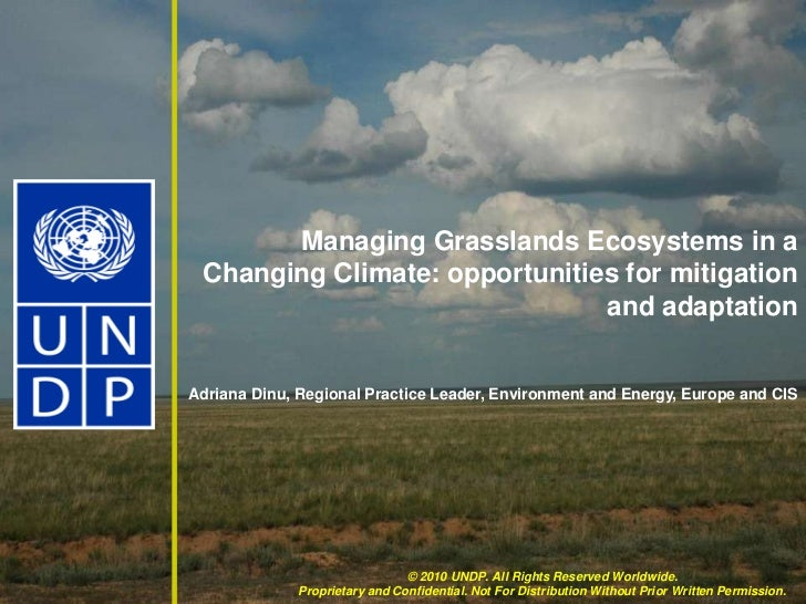 Managing Grasslands Ecosystems in a Changing Climate: opportunities for mitigation and adaptation  <br />Adriana Dinu, Reg...