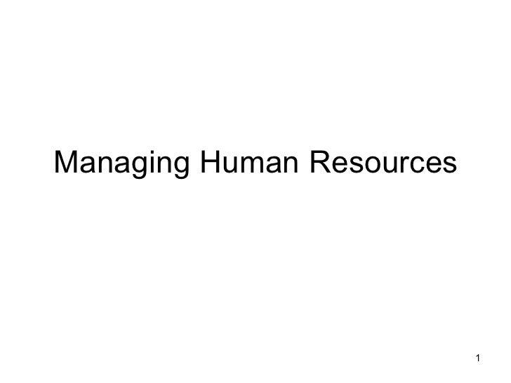 Managing Human Resources                           1
