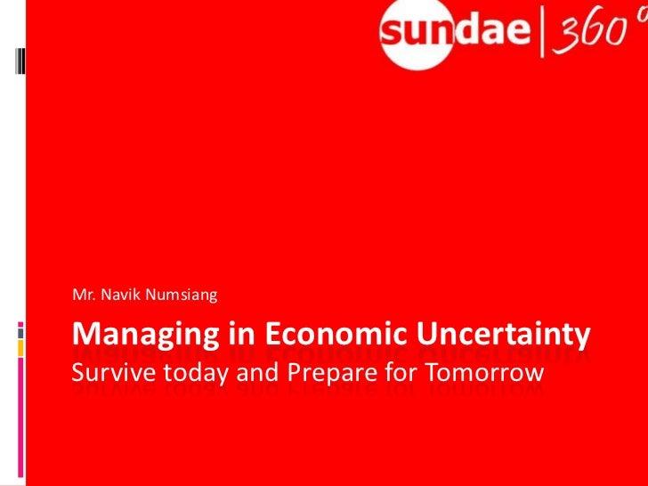 Managing in Economic Uncertainty