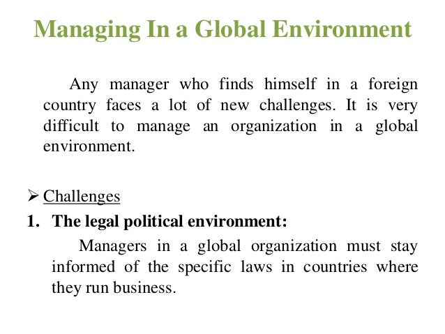 managing in the global environment Making people decisions in the new global ill-prepared to handle senior talent issues in the new global environment acquisition and management.