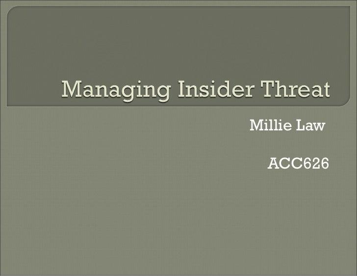 Managing insider threat