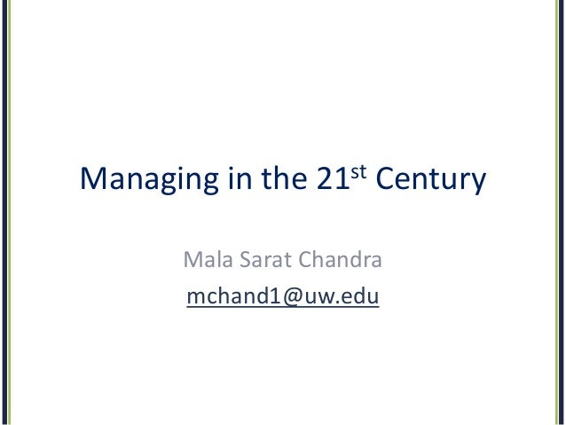 Managing in the 21st century