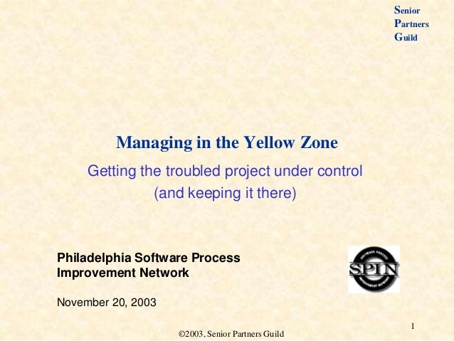 Managing in the yellow zone   philadelphia spin