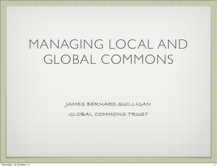 Managing local and global commons