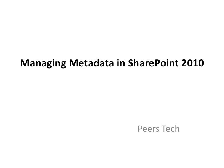 Managing metadata in_share_point_2010