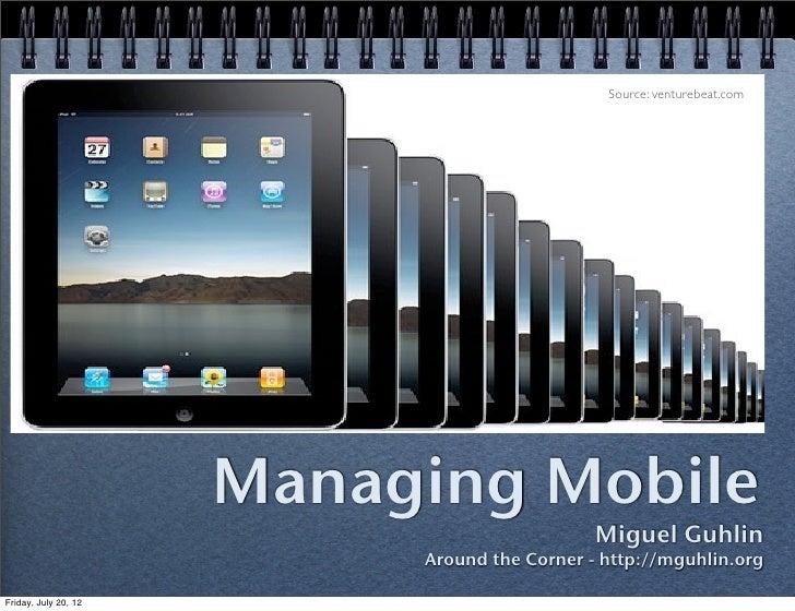 Managing Mobile