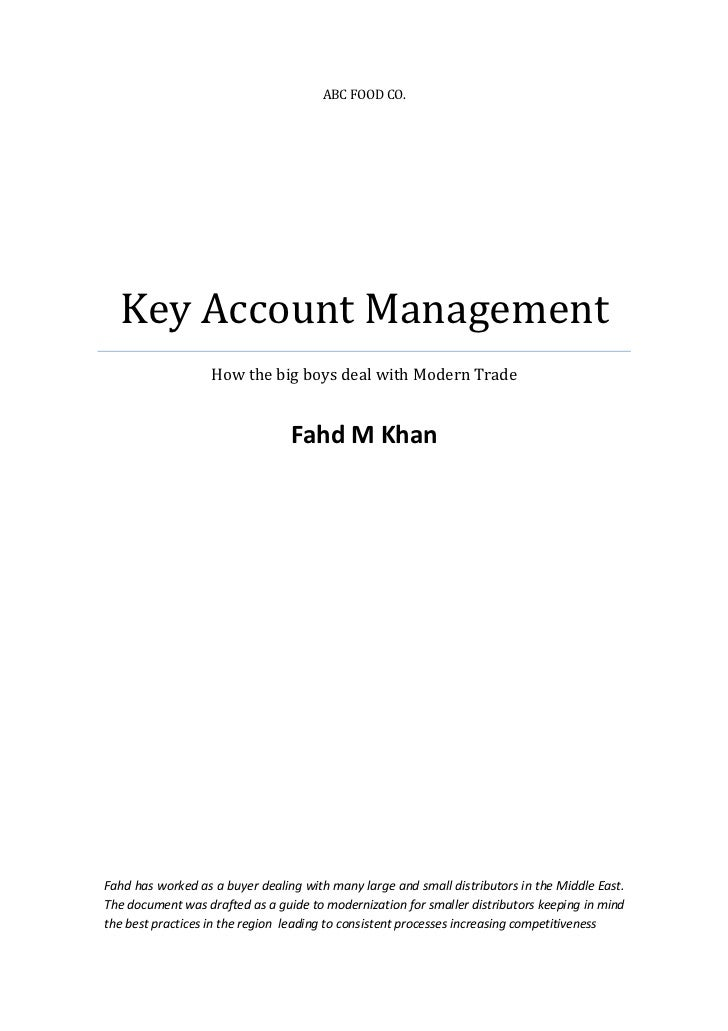 ABC FOOD CO.  Key Account Management                   How the big boys deal with Modern Trade                            ...