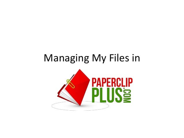Managing My Files in
