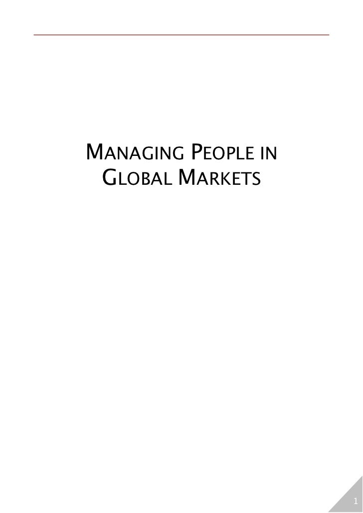 MANAGING PEOPLE IN GLOBAL MARKETS                     1