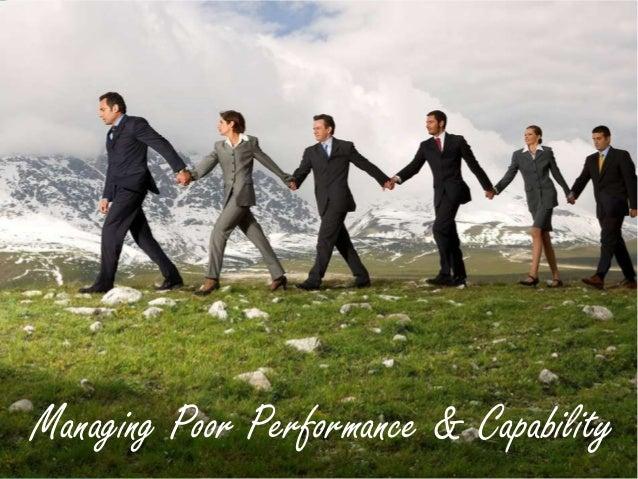 Managing Poor Performance & Capability