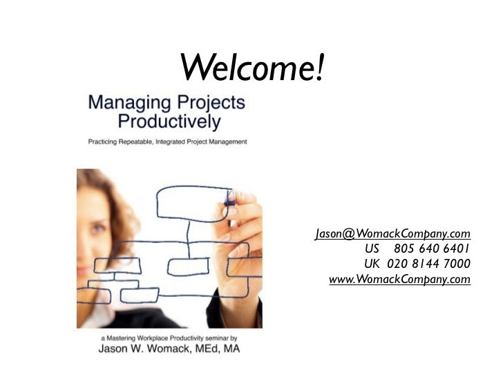 Welcome!       Jason@WomackCompany.com               US 805 640 6401               UK 020 8144 7000          www.WomackCom...