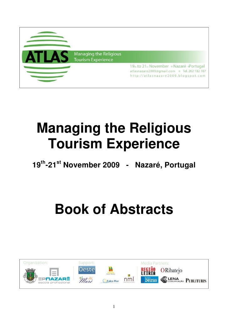 Managing the Religious   Tourism Experience 19th-21st November 2009 - Nazaré, Portugal          Book of Abstracts         ...