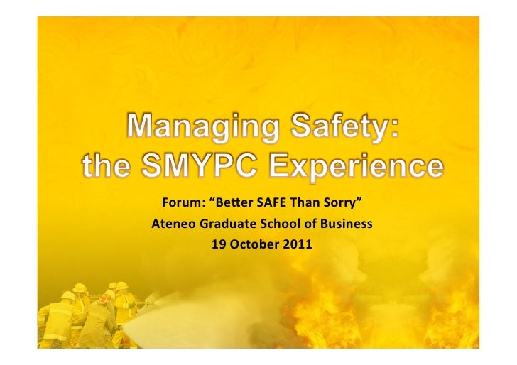 Managing safety smypc experience agsb