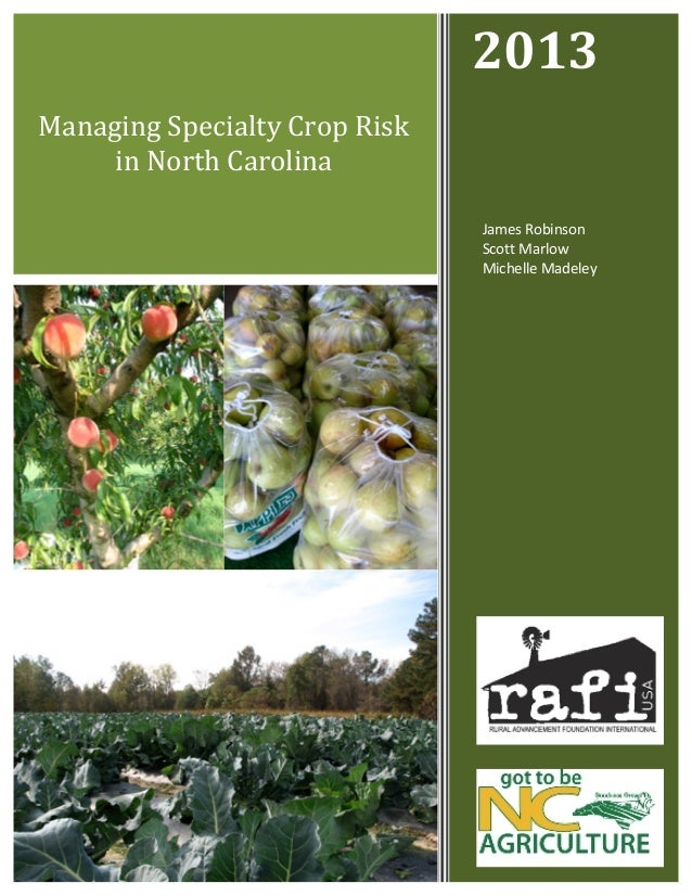 Managing Specialty Crop Risk in North Carolina 2013