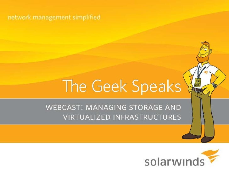 Managing Storage and Virtualized Infrastructures
