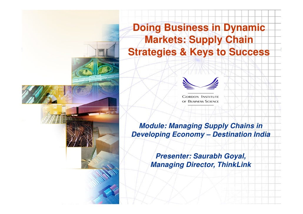 Managing Supply Chains in Developing Economy – Destination India
