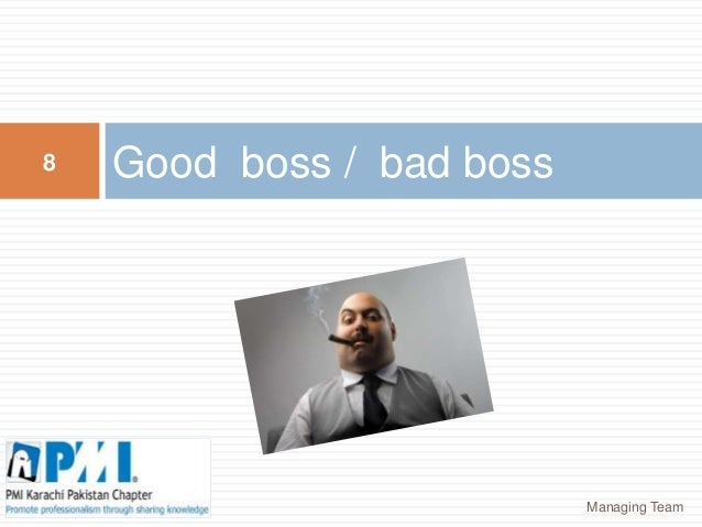 outline good boss versus bad boss