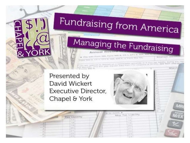Fundraising from America: Managing the Fundraising This webinar is designed for everyone involved with 501(c)(3) governanc...