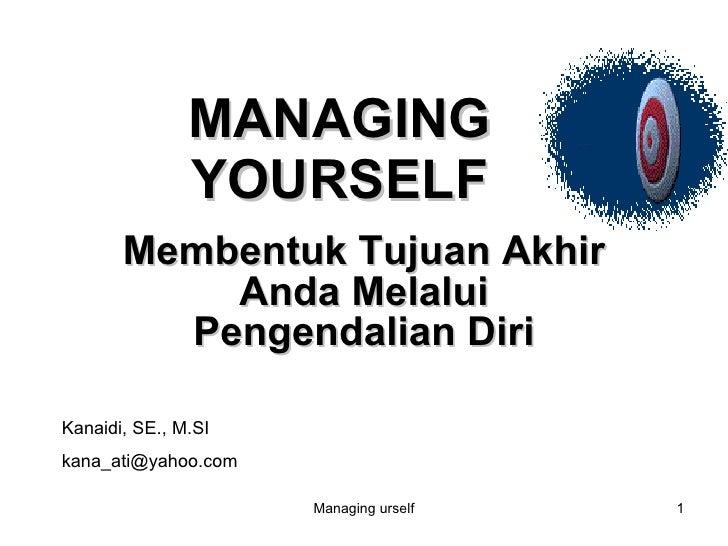 Managing Ur Self - TRAINING