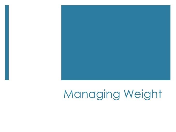 Managing Weight