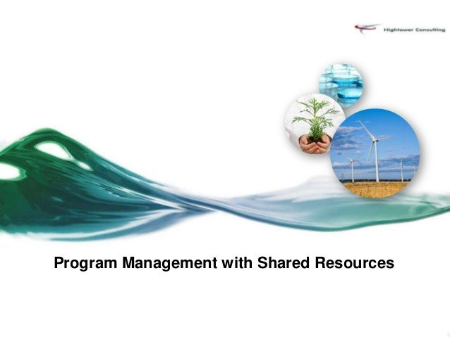 Program Management with Shared Resources
