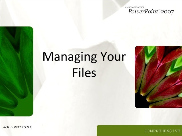 Managing Your Files  COMPREHENSIVE