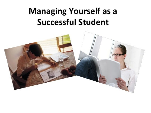 Managing yourself as a sucessful student   winter 2014