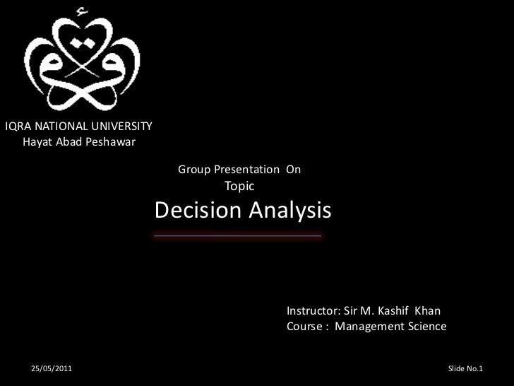 IQRA NATIONAL UNIVERSITY<br />      Hayat Abad Peshawar<br />                  Group Presentation  On<br />               ...