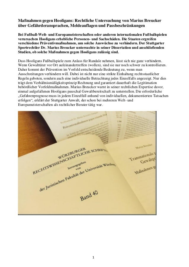 1 Maßnahmen gegen Hooligans: Rechtliche Untersuchung von Marius Breucker über Gefährderansprachen, Meldeauflagen und Passb...