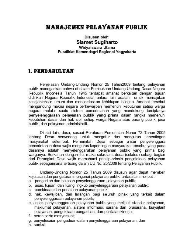 MANAJEMEN PELAYANAN PUBLIK                              Disusun oleh:                          Slamet Sugiharto           ...