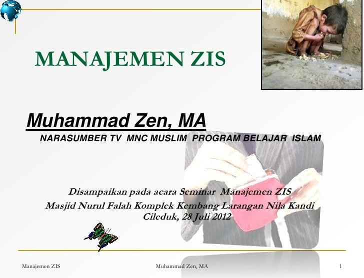 Manajemen zis muhammad zen 2012