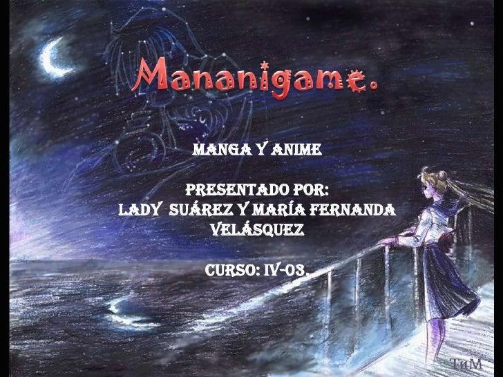 Mananigame