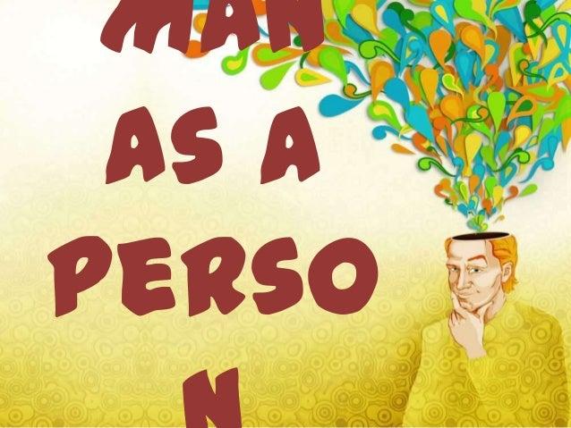 Man as a person