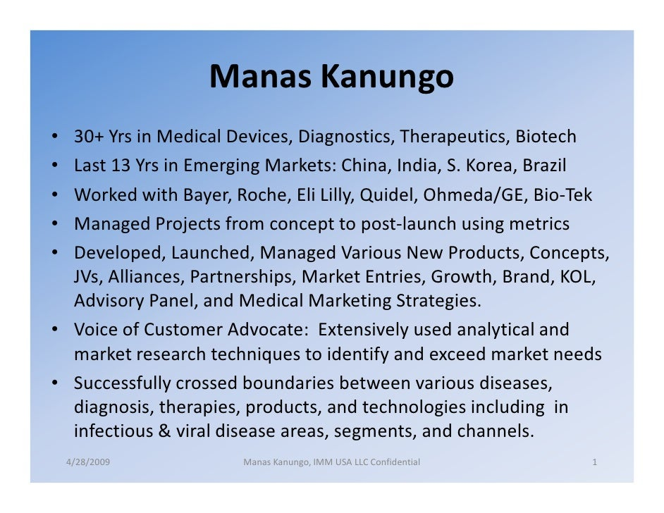 Manas Kanungo • 30+ Yrs in Medical Devices, Diagnostics, Therapeutics, Biotech • Last 13 Yrs in Emerging Markets: China, I...