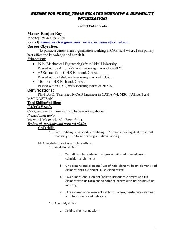 Resume foR poweR_tRain Related woRk(nVH & duRability optimization) CURRICULUM VITAE Manas Ranjan Ray [phone] +91-890891208...