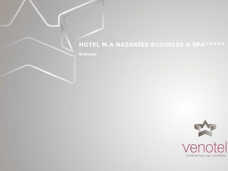 Hotel M.A Nazaries Business & Spa en Granada eventos reuniones convenciones congresos incentivos Venotel