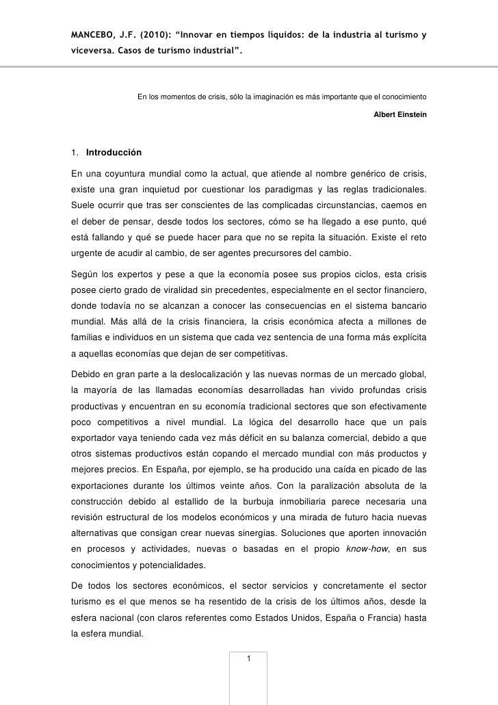 """MANCEBO, J.F. (2010): """"Innovar en tiempos líquidos: de la industria al turismo yviceversa. Casos de turismo industrial"""".  ..."""
