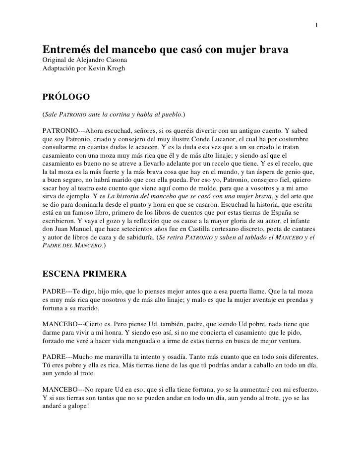 1   Entremés del mancebo que casó con mujer brava Original de Alejandro Casona Adaptación por Kevin Krogh    PRÓLOGO (Sale...