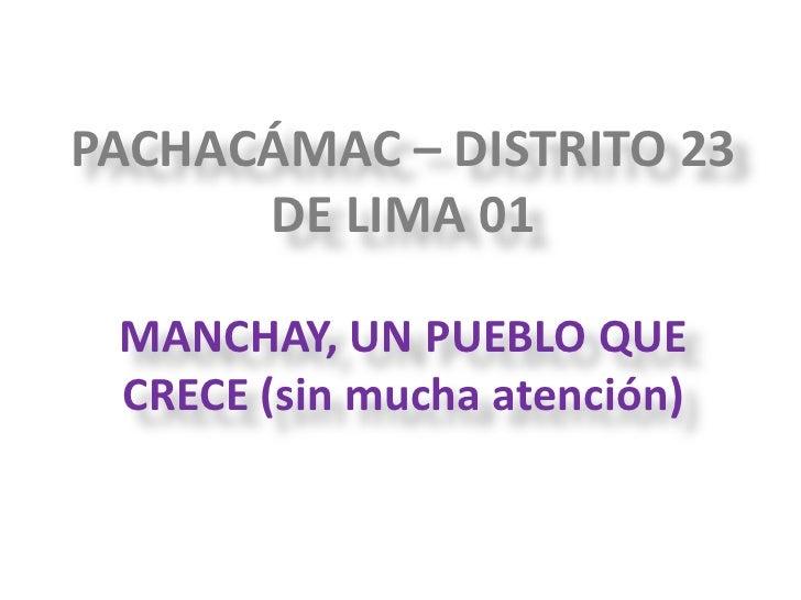 Pachacámac y Manchay