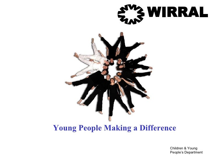 WIRRAL Young People Making a Difference WWWWW