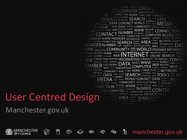 User Centred Design Manchester.gov.uk