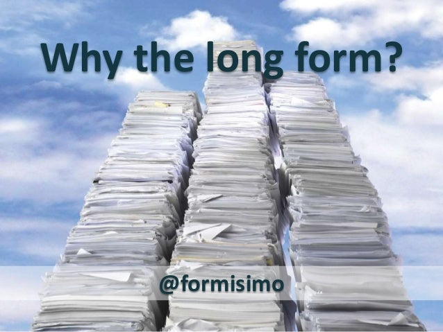 Why the long form? A guide to Form and checkout optimization