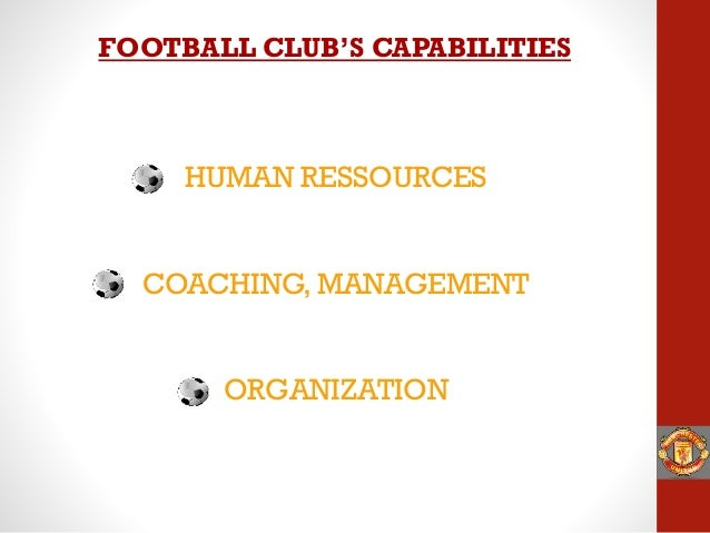 operations management manchester united case study Logistics, supply chain and operations management case study collection - kindle edition by david b grant download it once and read it on your kindle device, pc.