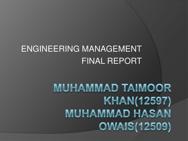 ENGINEERING MANAGEMENT            FINAL REPORT