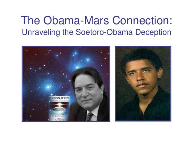 The Obama-Mars Connection:Unraveling the Soetoro-Obama Deception