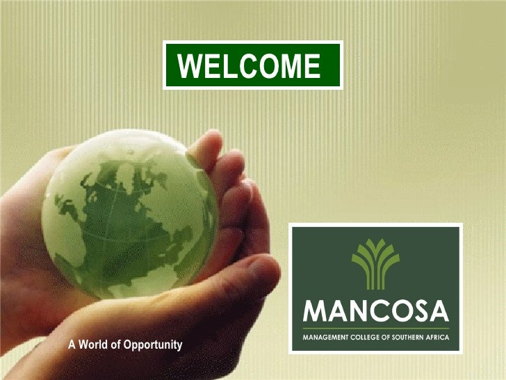 MBA - 2009 A World of Opportunity WELCOME